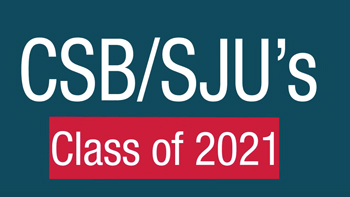 Sign that says CSB/SJU Class of 2021