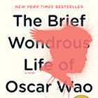 Literature to Life: The Brief Wondrous Life of Oscar Wao